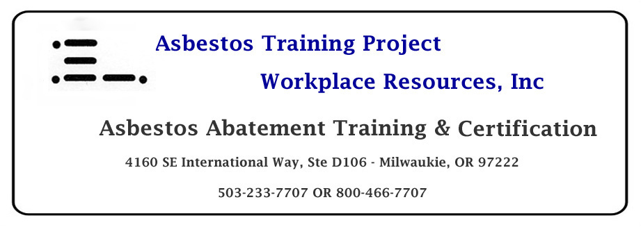 Asbestos Training Project | Workplace Resources Inc - Asbestos Training